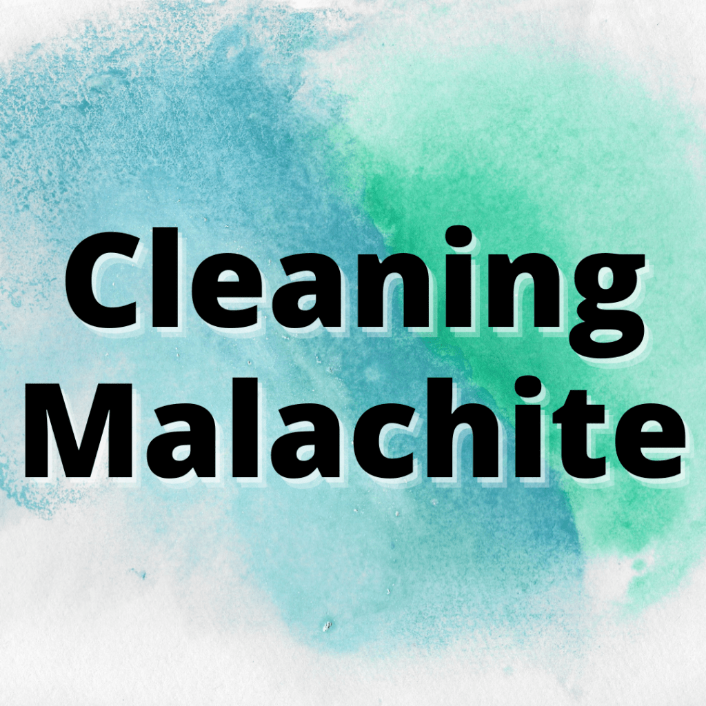how to clean malachite