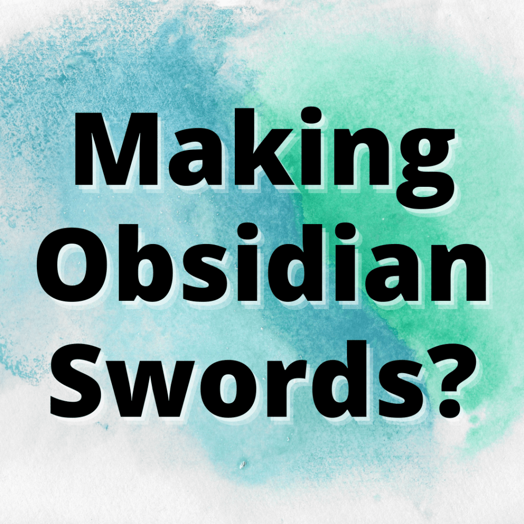 Can You Melt Obsidian and Cast a Sword
