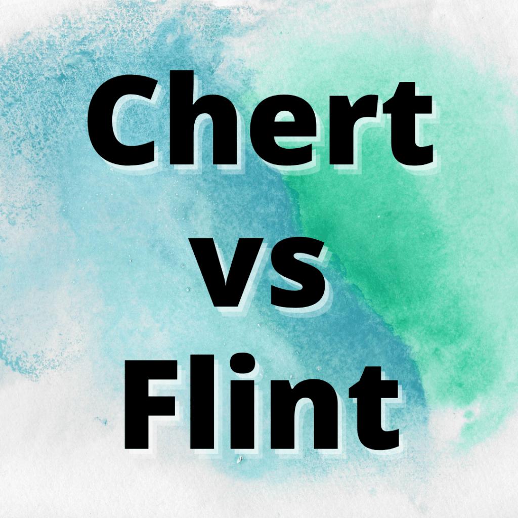 chert vs flint