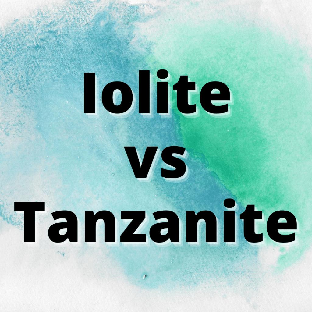 Iolite vs Tanzanite