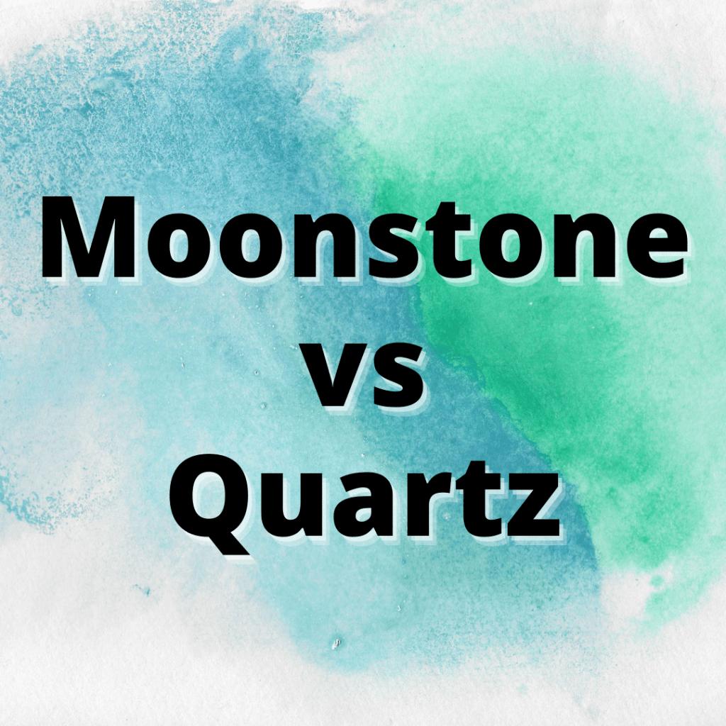 moonstone vs quartz