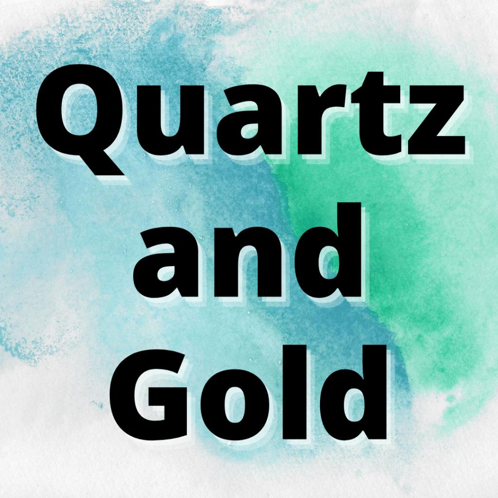 quartz and gold relationship